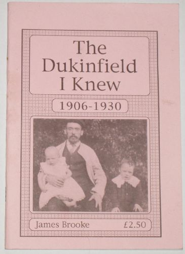 The Dukinfield I Knew - 1906-1930, by James Brooke